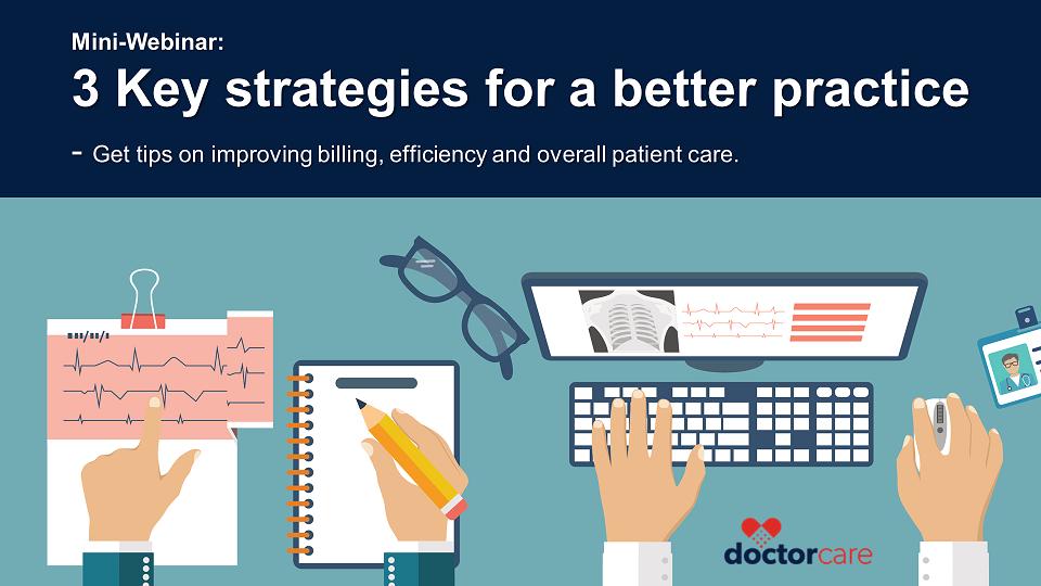 Webinar: 3 key strategies for a better practice