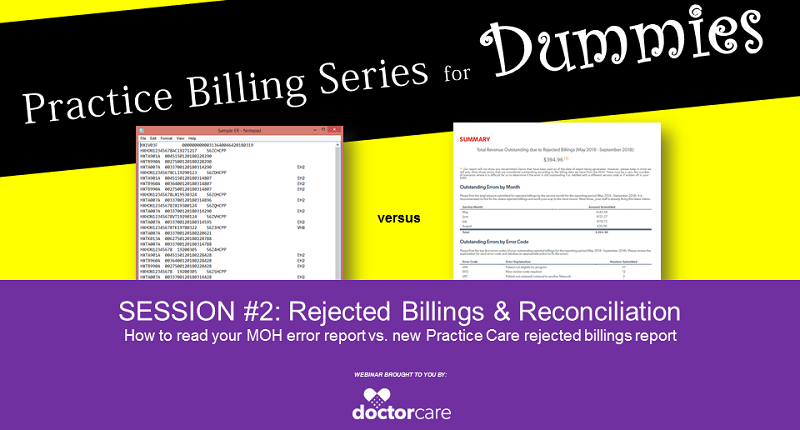 DoctorCare Webinar - Practice Billing Series for Dummies - Session 2 - Rejected Billings and Reconciliation