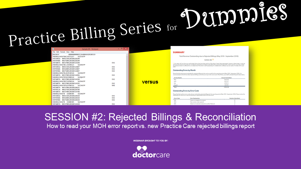 Practice Billing Series for Dummies - WEBINAR SESSION #2: Rejected Billings & Reconciliation